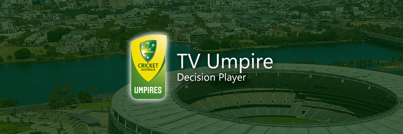 Cricket Australia TV Umprie Decision Player